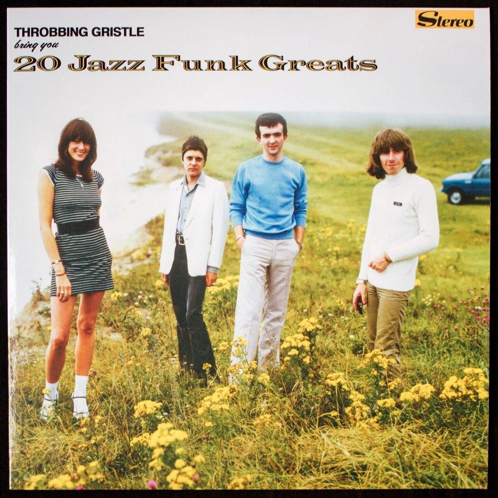 Throbbing Gristle 20 Jazz Funk Greats 01.jpg