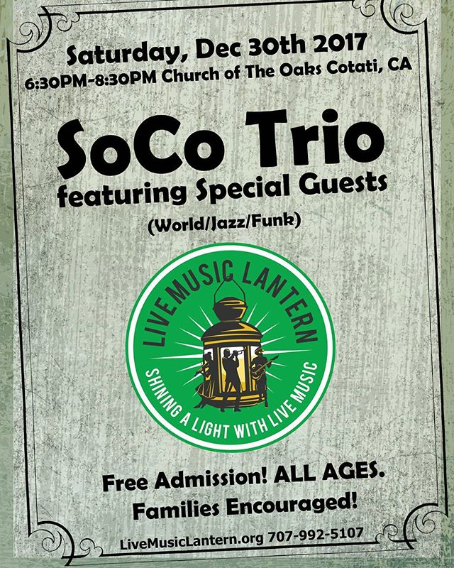 Come join us for a free community celebration featuring #socotrio plus special guests at the  #churchoftheoaks on saturday, December 30th from 630-830pm!  #nondenominational #livemusic #free #cotati #sonomacounty #familyfriendly #allages #musicbuildscommunity #livemusiclantern #nonprofit #musicheals