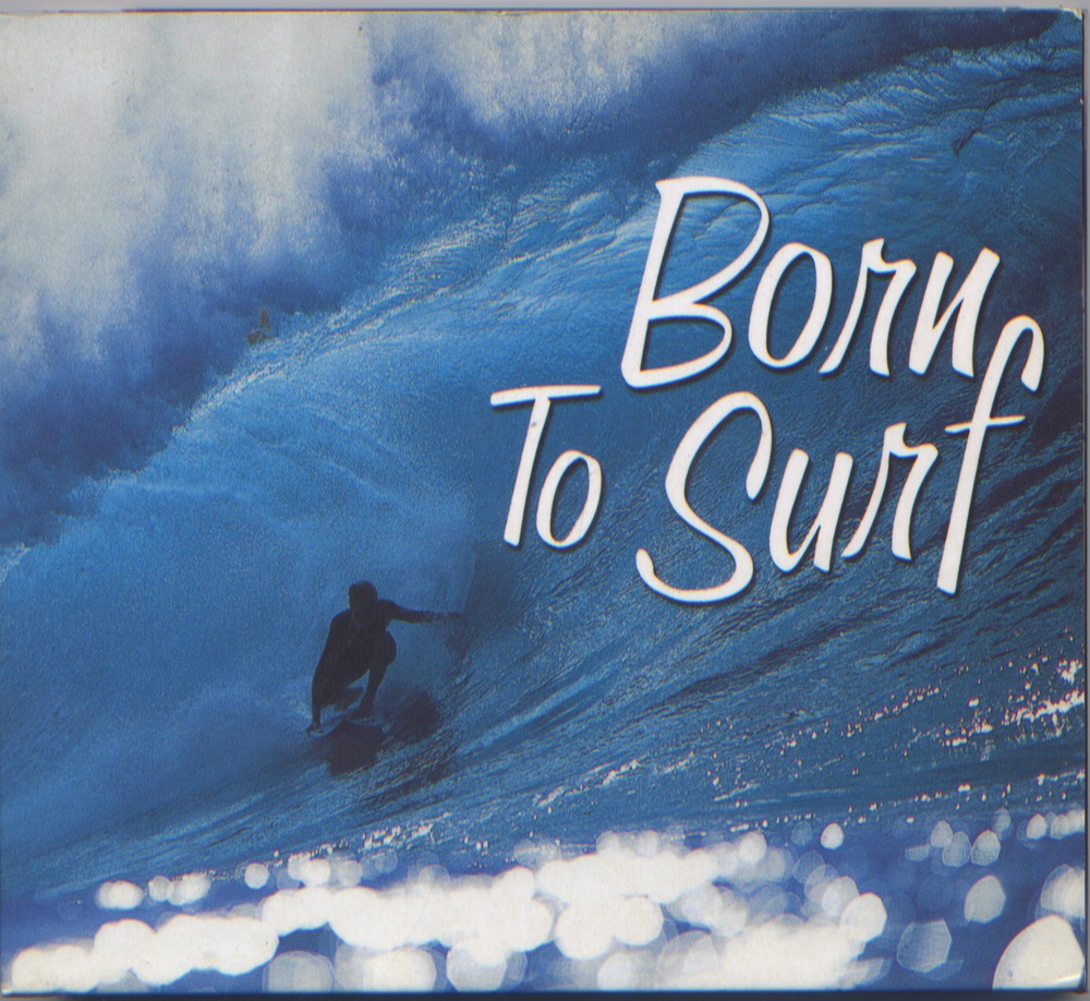 BORN TO SURF  CD.jpeg