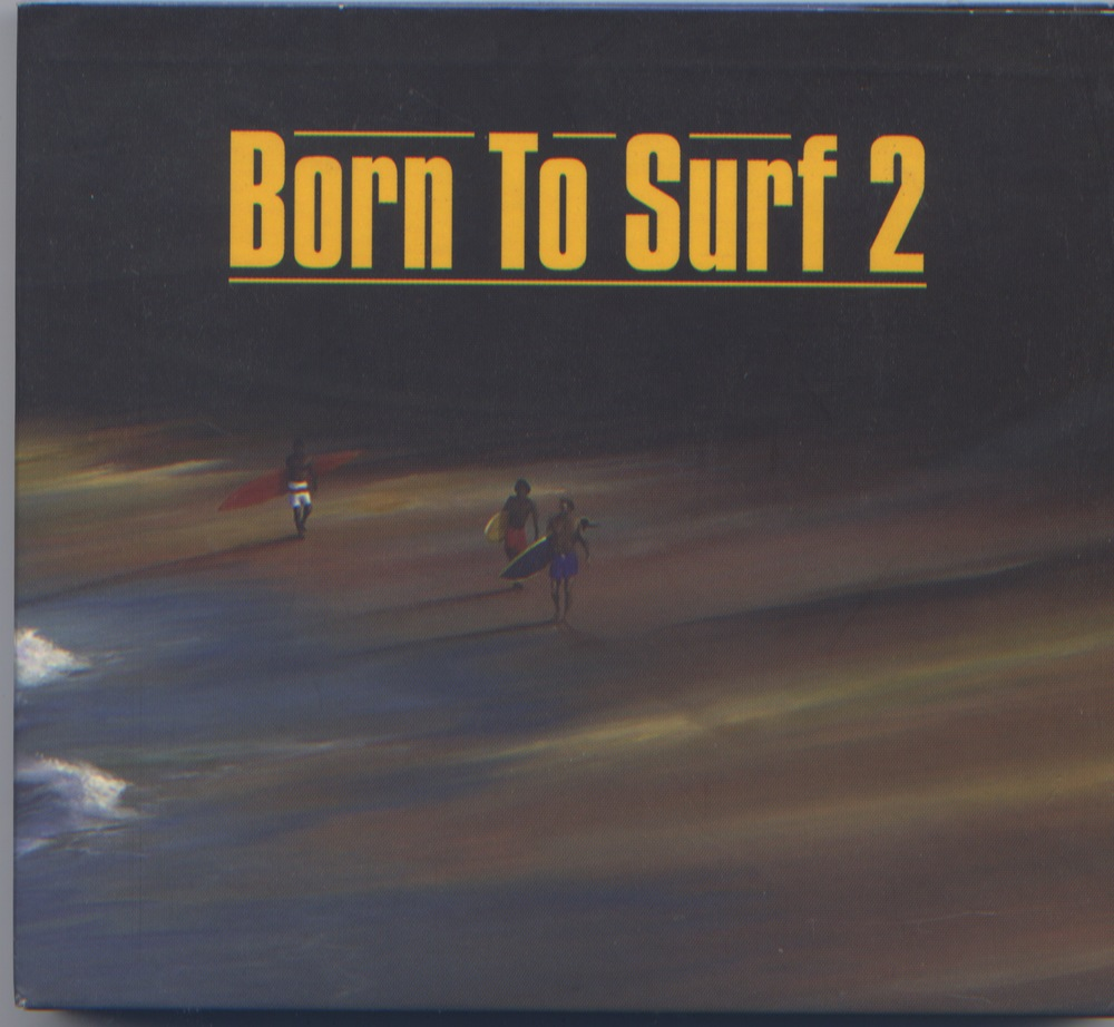 BORN TO SURF 2  CD.jpeg
