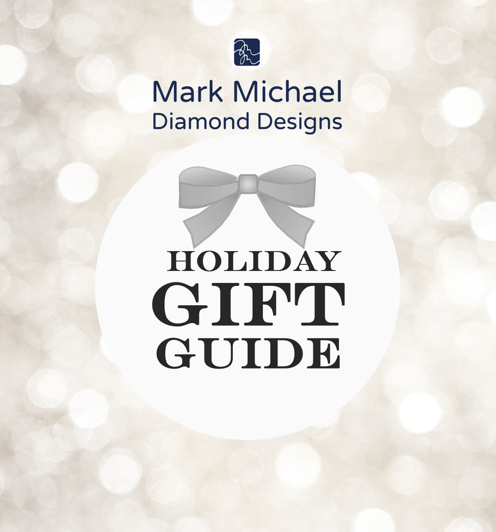 Mark-Michael-Diamond-Designs-presents-the-Holiday-Gift-Guide--1.jpg