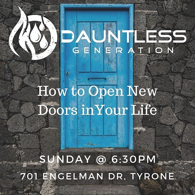 Join us tomorrow (Sunday) night at the Glennys' house! Open new doors in your life this week! #thanksgiving #opendoors #bedauntless