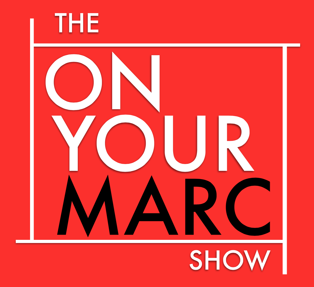 The On Your Marc Show