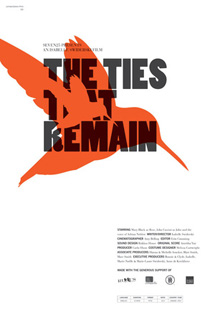 The Ties That Remain Director: Isabelle Swiderski Composer