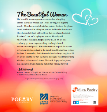 "A Poetry on the T poster sponsored by UMass Boston's MFA in Creative Writing Program, featuring ""The Beautiful Woman"" by Jill McDonough"