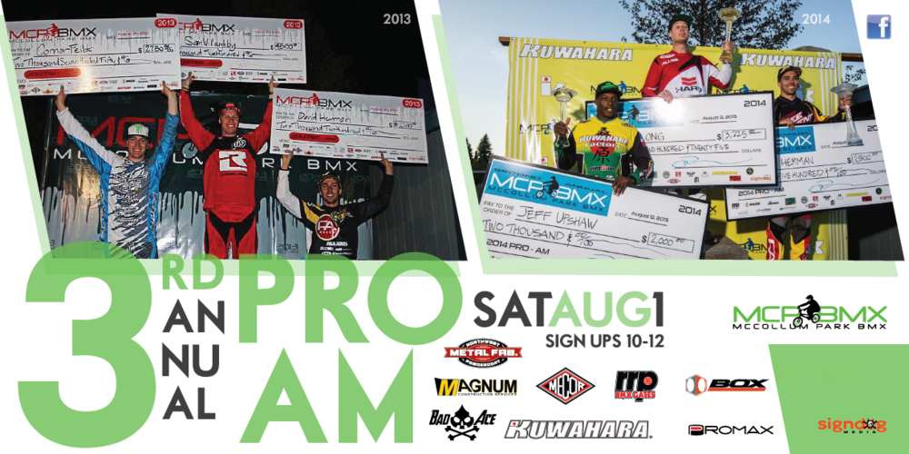 Click here for all the info for this years Largest Pro-Am payout in BMX. Only @ McCollum Park BMX