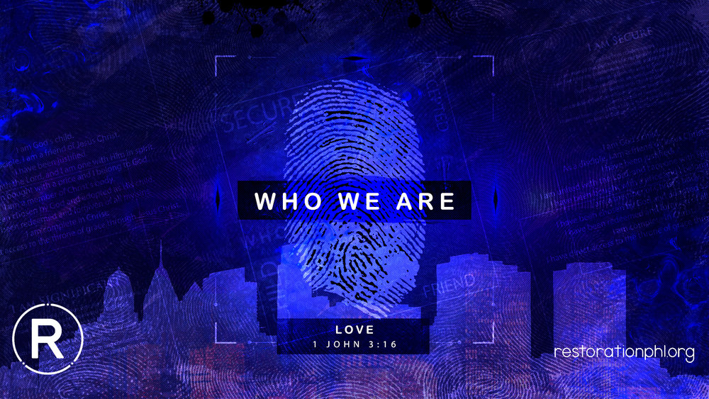 Who We Are-1John316.jpg