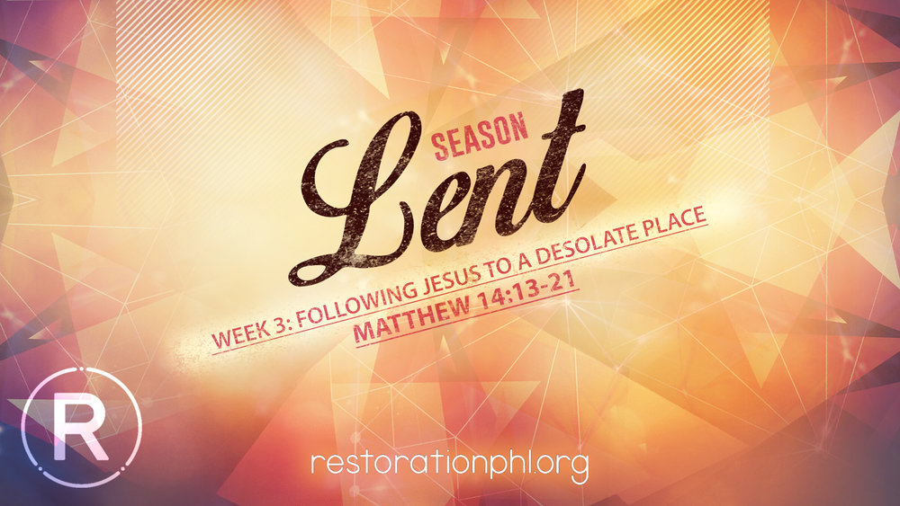 Season of Lent Week 3 following.jpg