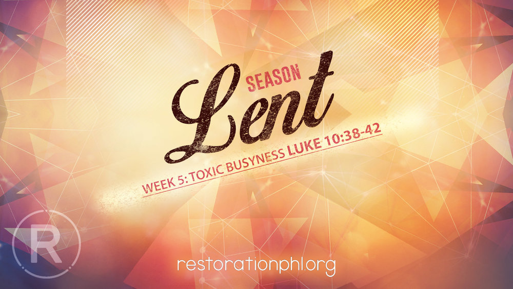 Season of Lent Week 5 Toxic.jpg