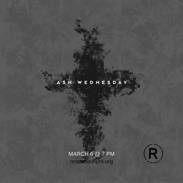 Ash Wednesday, March 6, 7PM.