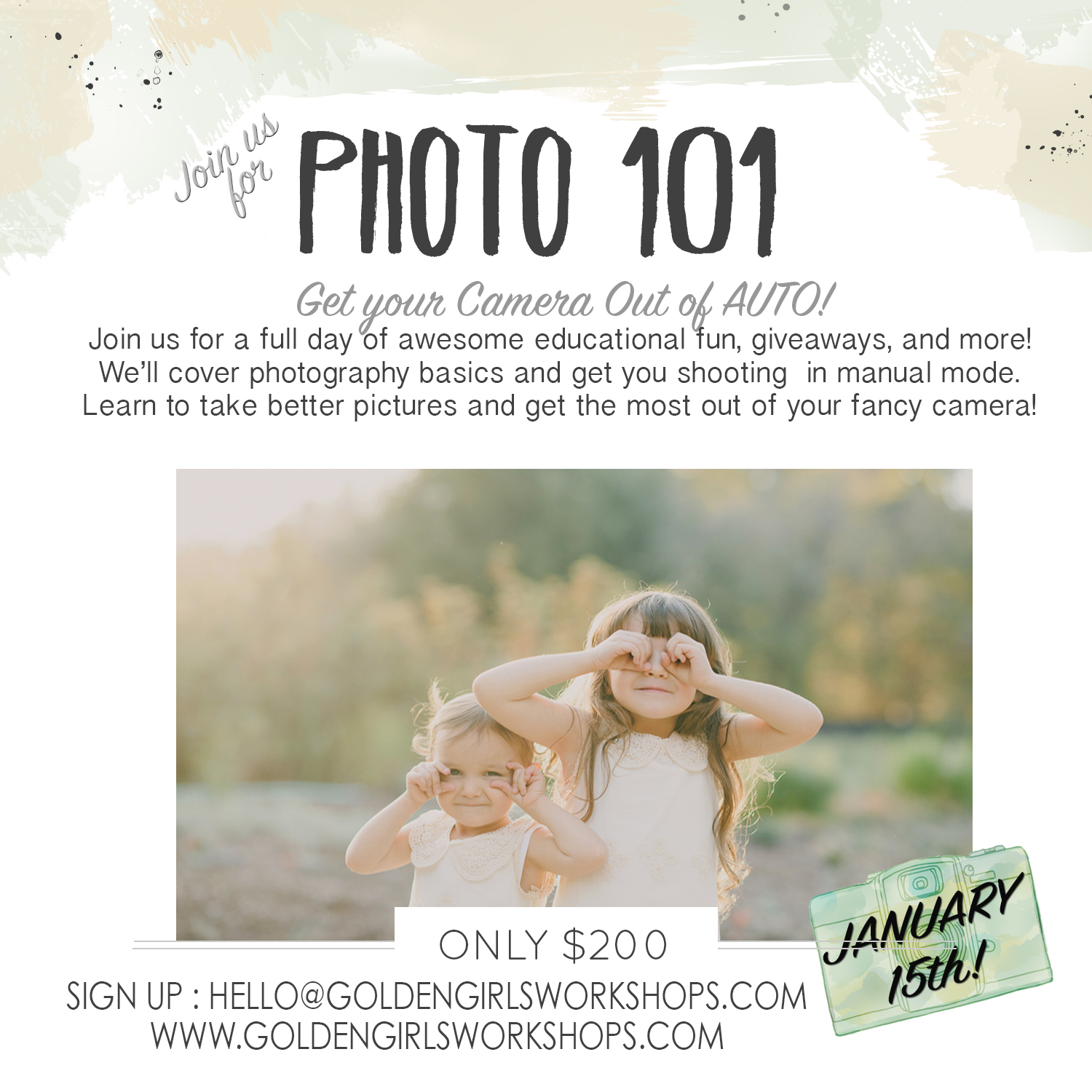 Upcoming events golden girls workshops well teach you the basics on how to use your camera lighting and how to frame your shots plus there lots of giveaways and sweet things to photograph jeuxipadfo Gallery