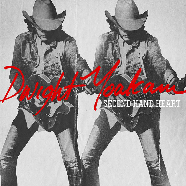 Dwight Yoakam - Second Hand Heart    Assistant Engineer     Listen