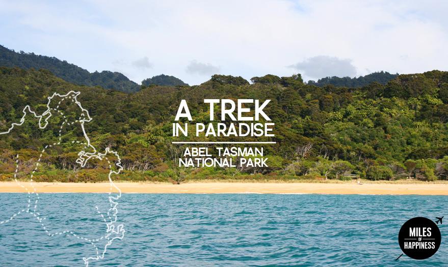 Abel Tasman National Park - Trekking