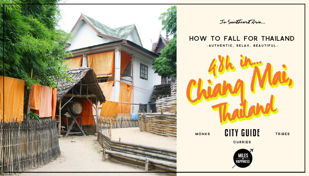 Quick Guide to Chiang Mai in 48h