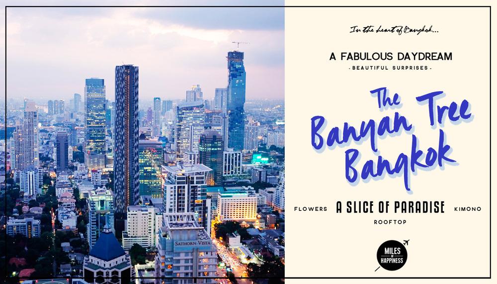 A Slice of Thai Paradise : The Banyan Tree Bangkok