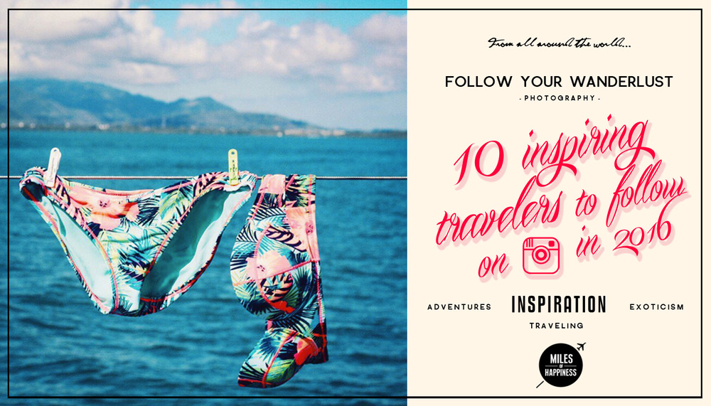 10 Inspiring Travelers to follow on Instagram in 2016 - photo @paperplanesblog