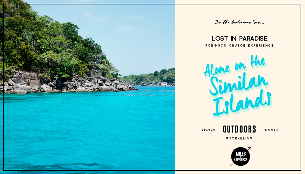 Alone on the Similan Islands - Miles of Happiness