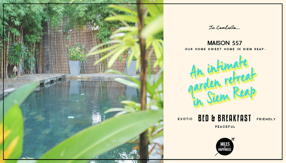 Maison 557: An intimate garden retreat in Siem Reap