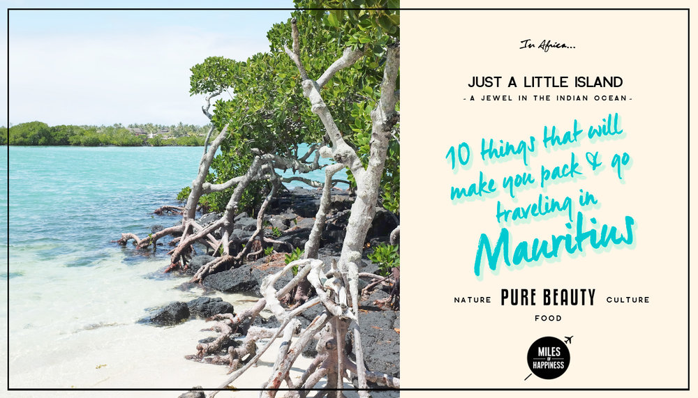 10 Reasons to love Mauritius