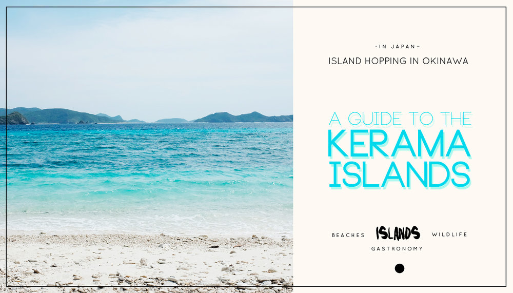Island hopping in Okinawa: A Guide to the Kerama Islands