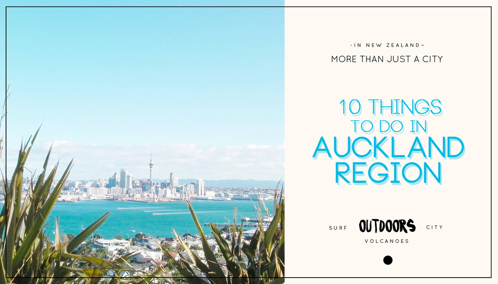 10 Things to do in Auckland region