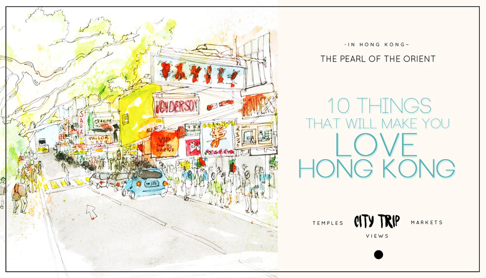 10 things that will make you love Hong Kong