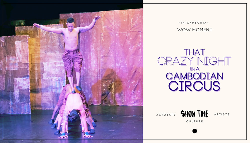 That crazy night in a Cambodian Circus