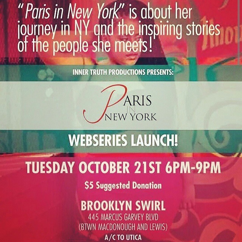 Performing in honor of Paris in NY Web Series Release!  10.21.14 6-8pm