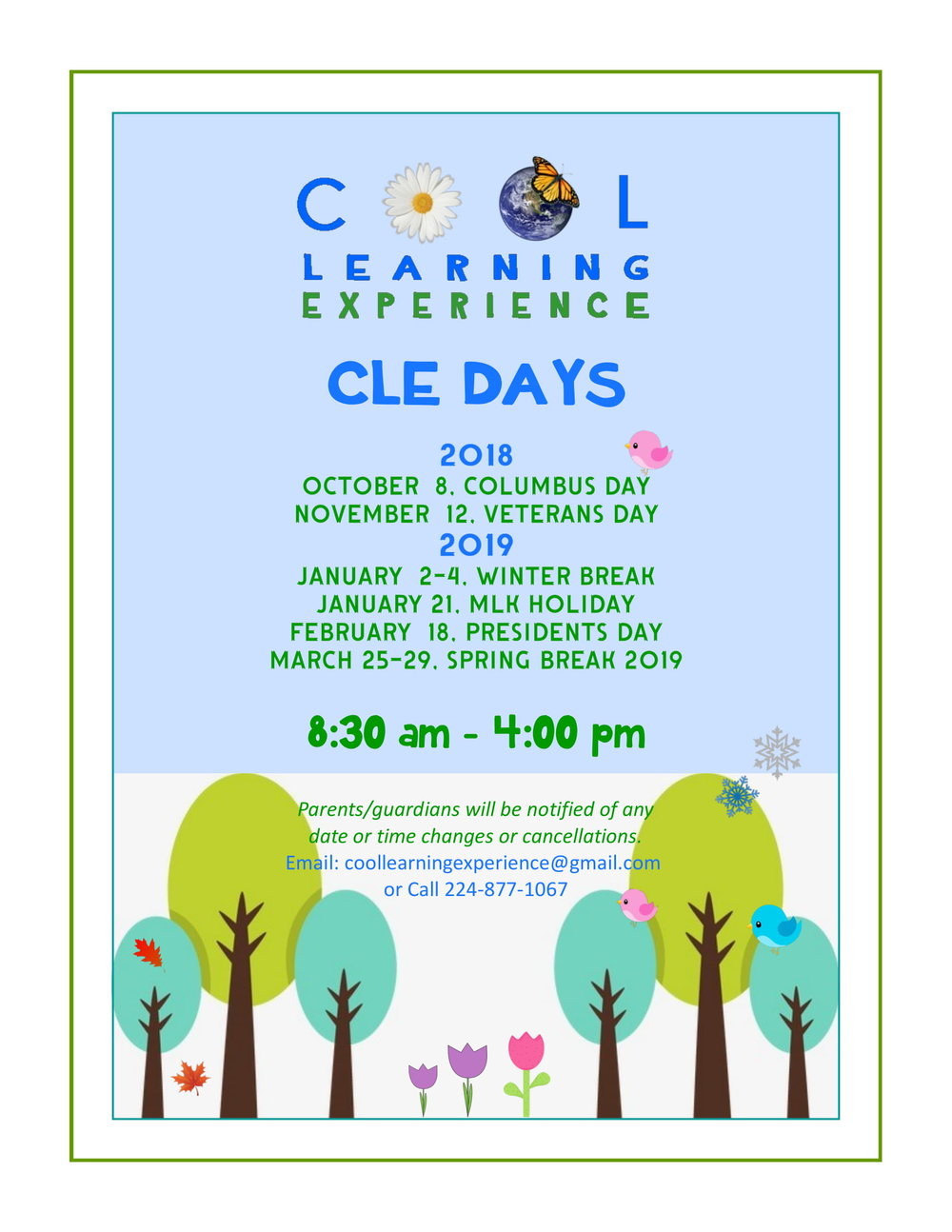 Summer may be coming to an end, but learning sure isn't. - Join us for CLE Days this school year. Please note that capacity is limited. To register and reserve your spot please contact us at coollearningexperience@gmail.com or 224-877-1067.