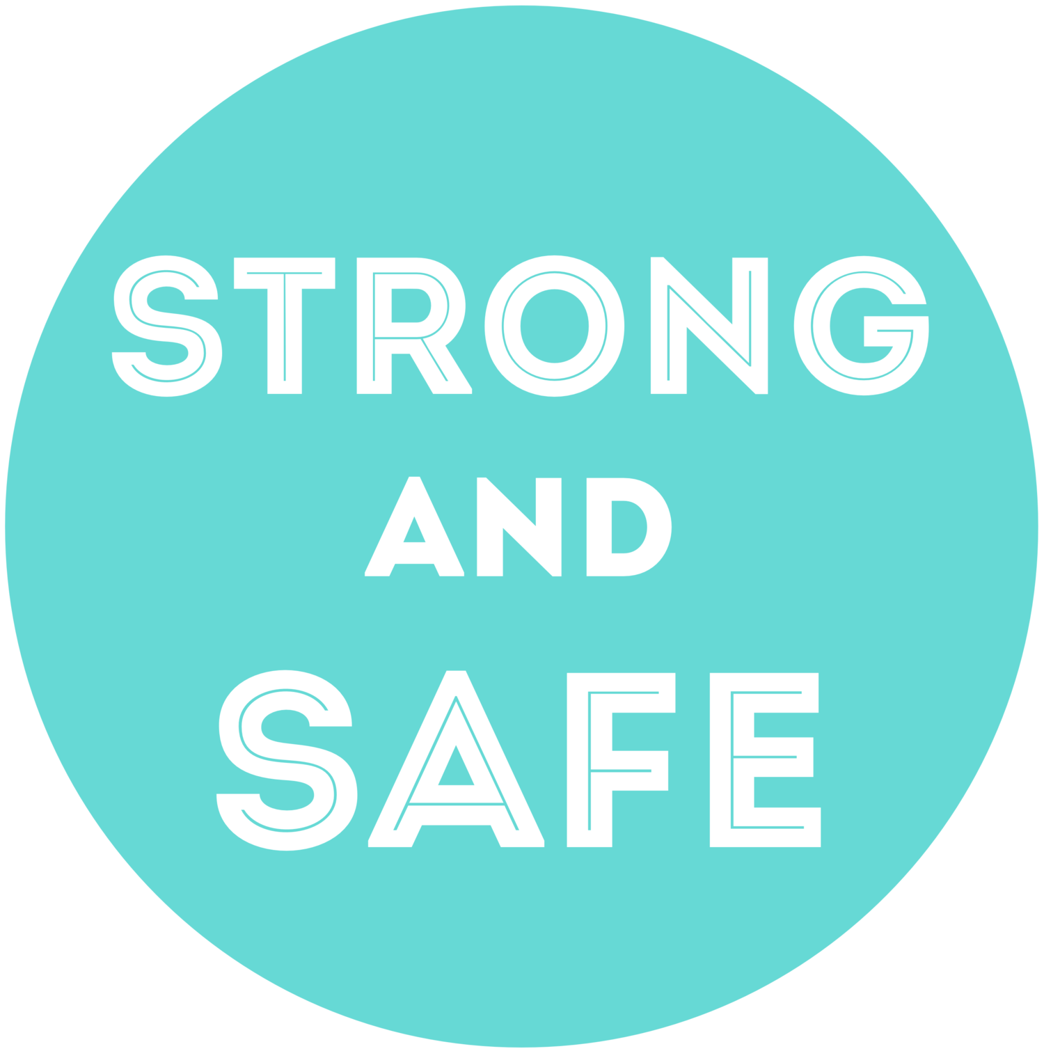 Strong and Safe
