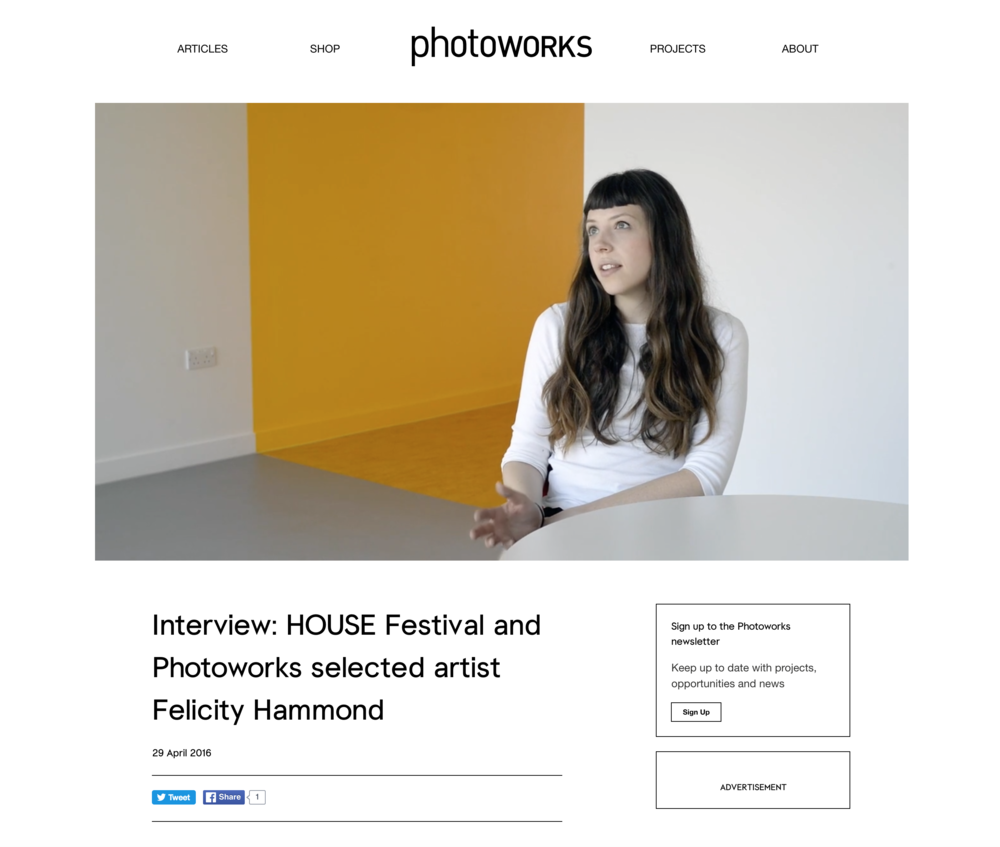 Interview with Photoworks. Full interview at  https://photoworks.org.uk/video-interview-house-festival-photoworks-selected-artist-felicity-hammond/