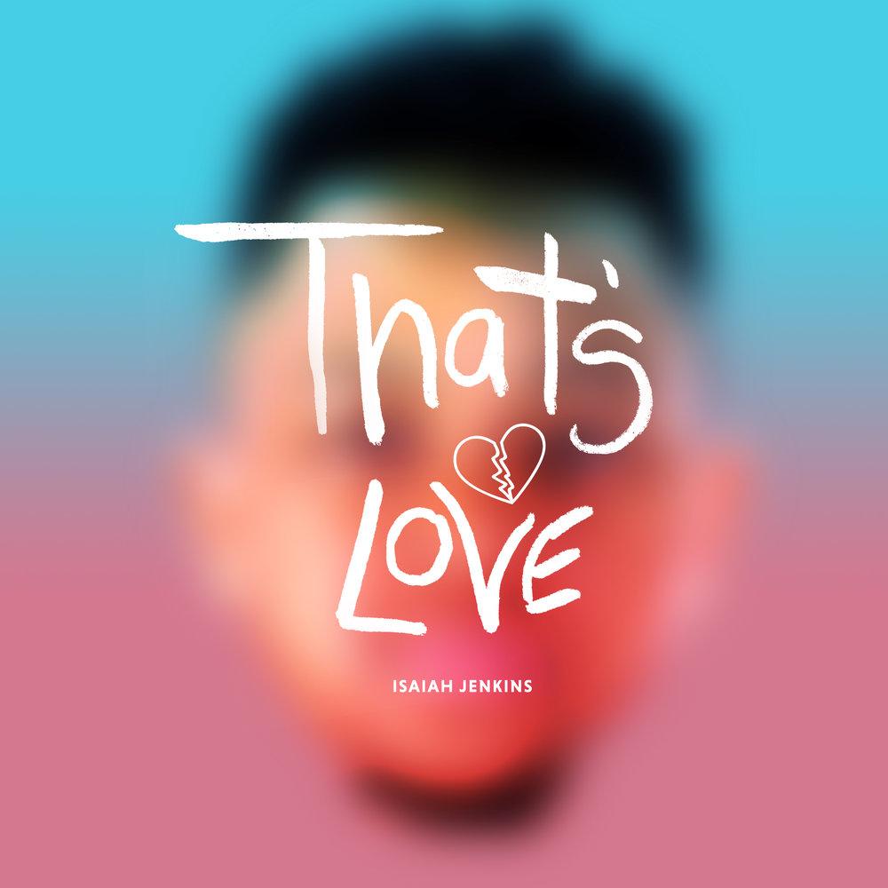 Isaiah_Jenkins_THAT'S-LOVE_ITUNES.jpg
