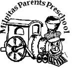 Milpitas Parents Preschool   l 355 Dixon Road Milpitas, CA 95035