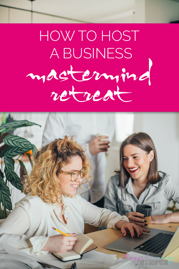 How to host a business mastermind retreat