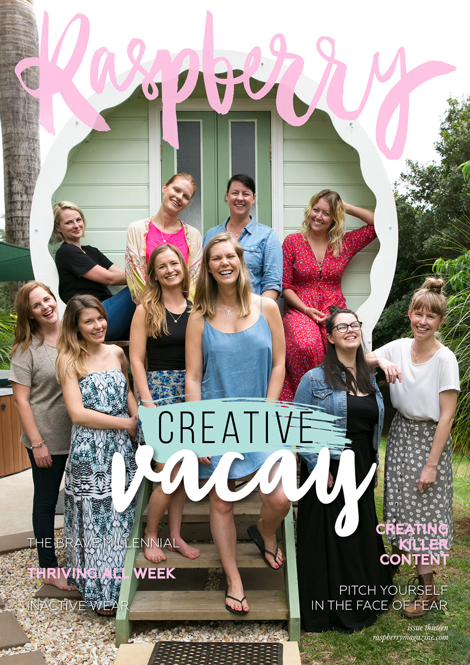 ISSUE THIRTEEN  ( read online here )   COVER STORY // Creative Vacay: musings on a weekend-long creative retreat by Kirra Smith   Raspberry interviews  Laura Youngkin of The Brave Millennial   Work/life balance struggles? Try shifting focus instead  by Claire Mansell   Raspberry interviews  Lauren Jane of Inactive Wear   Raspberry interviews  Melanie Pace, fashion advisor and stylist   How to be your own guru  by Elinor Cohen   Pitch yourself in the face of fear  by Kerri Walker   Too busy to create killer content? Here's how to make it happen  by Jo Gifford   Raspberry interviews  Gail Yui   From terrorism analyst to stationery designer  by Amelia White   Five steps to thrive all week  by Stephanie German   Entrepreneurship: a spiritual journey  by Jeannette Encinias