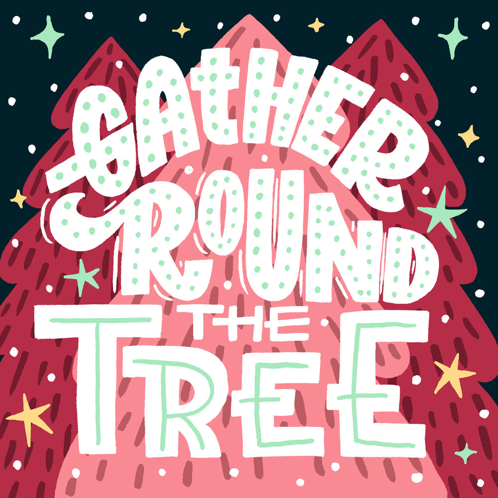 Gather 'Round the Tree