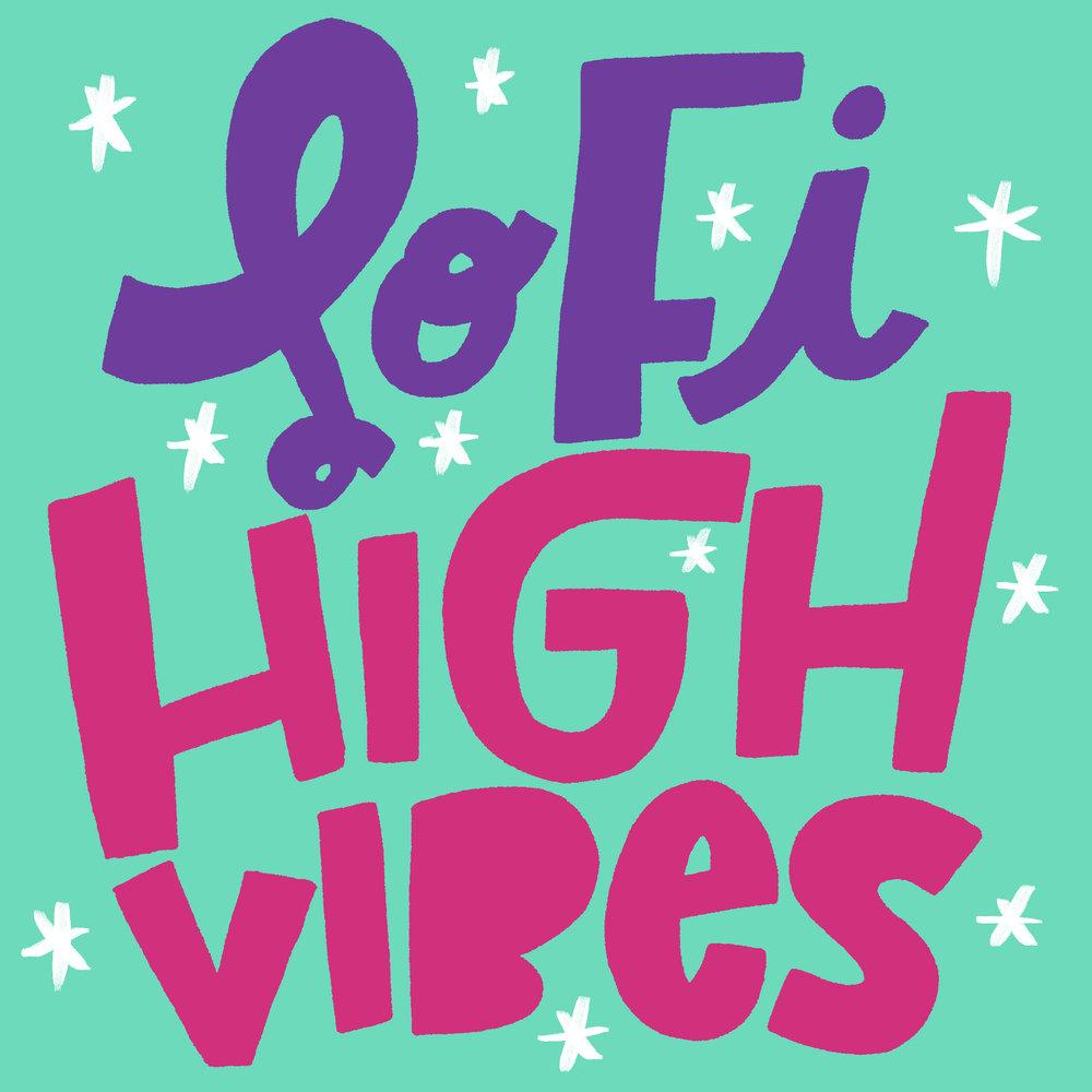 LoFi High Vibes