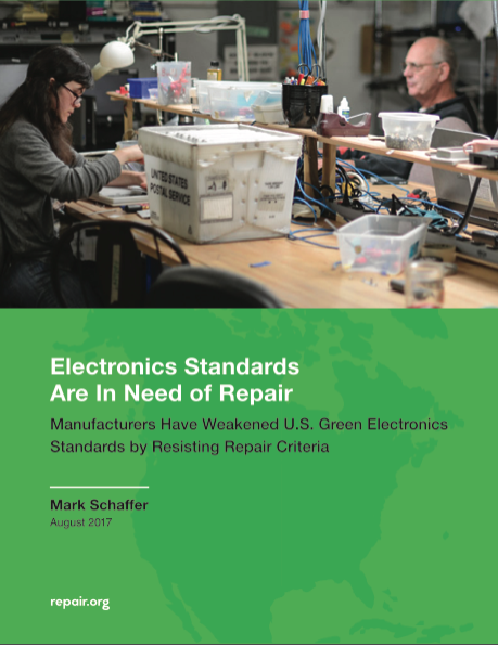 - Tech companies are standing in the way of stronger green electronics standards in the US, according to our new report. Device manufacturers are blocking attempts to include strong criteria in electronics standards that would encourage device designs that are easier to repair, easier to upgrade, and easier to disassemble for recycling.  Published: August 3, 2017Author: Mark SchafferRepair.org