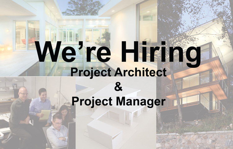We're Hiring: Project Architect & Project Manager ...