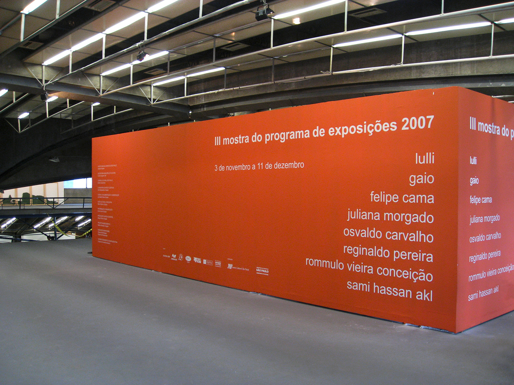 Individual no Programa de Exposições do Centro Cultural São Paulo, 2007.