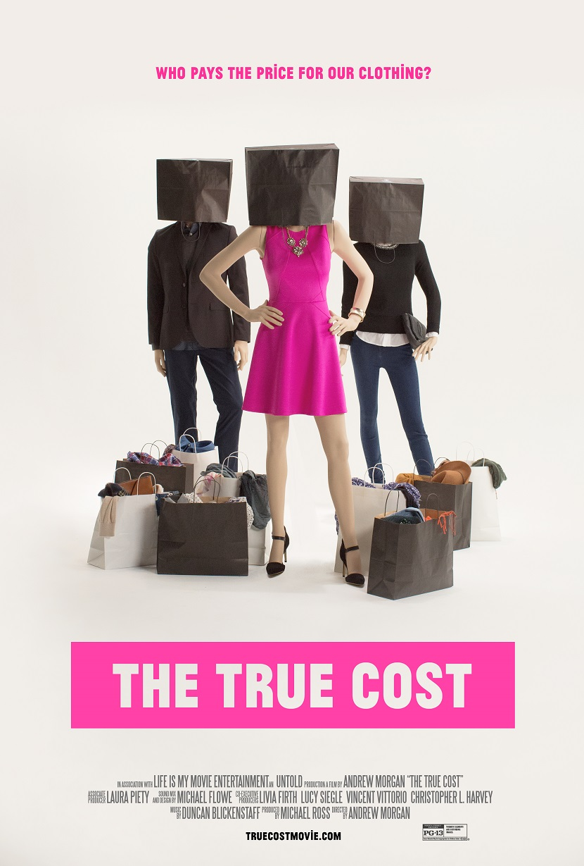 The True Cost - A Fashion Documentary