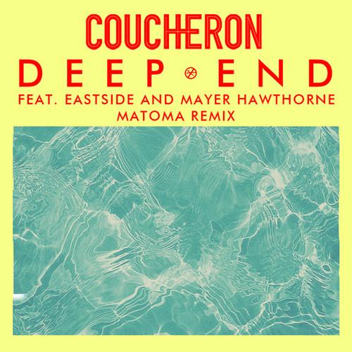 "Coucheron ""Deep End"" ft. Eastside & Mayer Hawthorne (Matoma Remix) Tropical House"