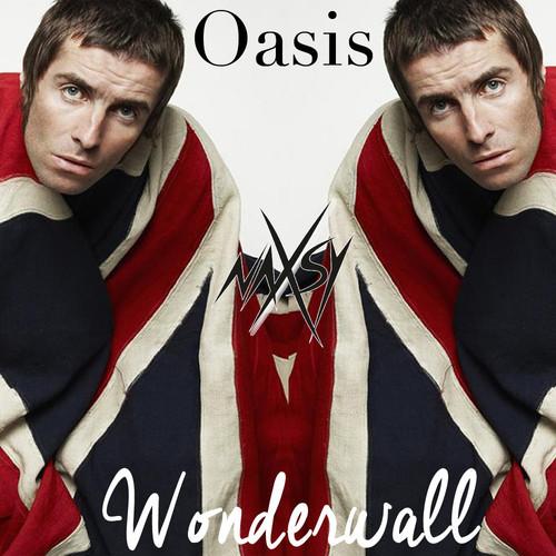 Oasis - Wonderwall (Naxsy Remix) Nu Disco