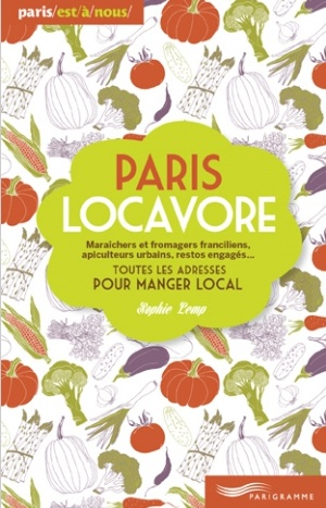 """Paris Locavore"" by Sophie Lemp"