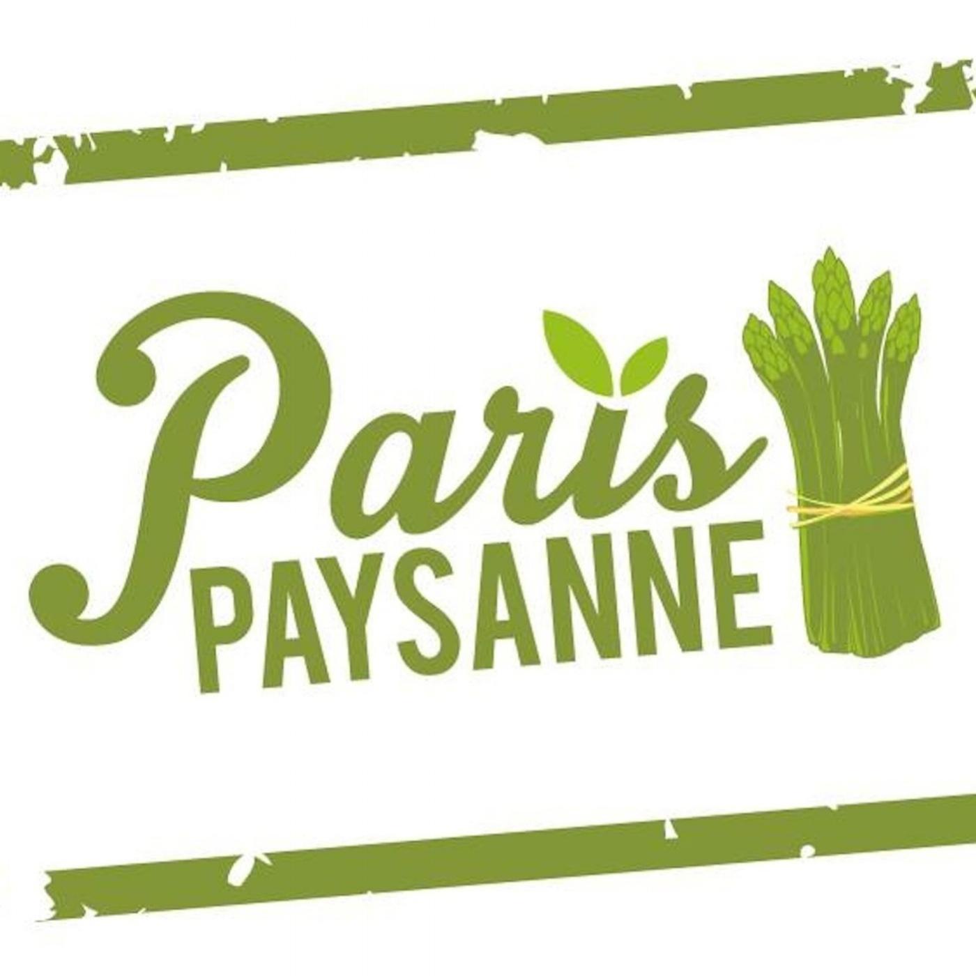 Paris Paysanne Podcast - Paris Paysanne