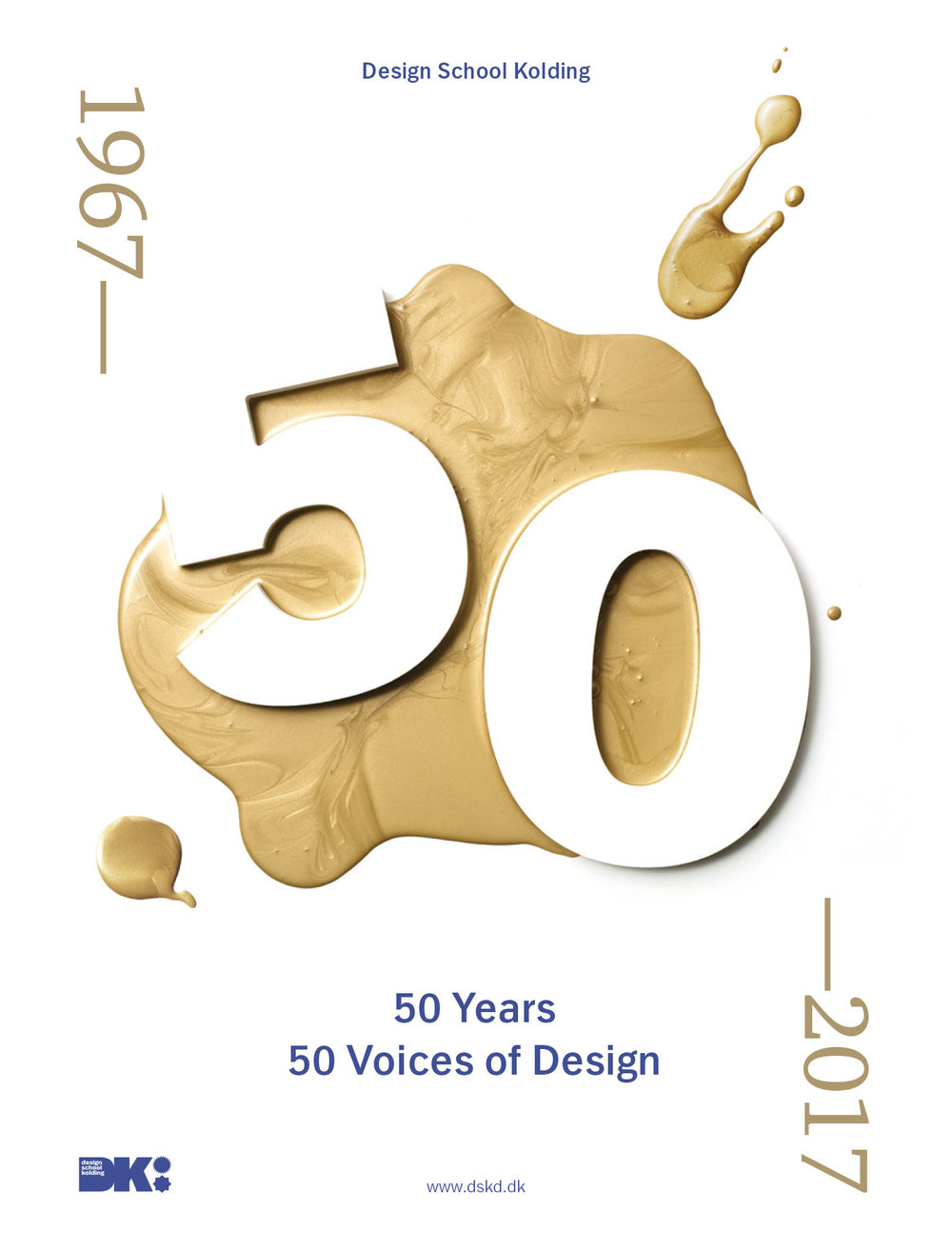 CLICK ON THE PICTURE TO READ THE FULL PUBLICATION .  50 designers – educated at Design School Kolding over a period of 50 years. AUTHOR Design School Kolding YEAR OF PUBLICATION - 2017