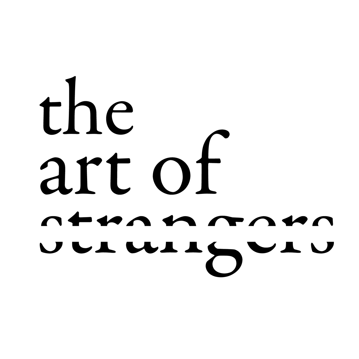 the art of strangers