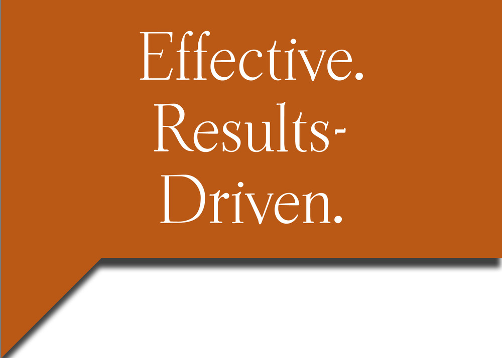 Effective. Results-Driven.