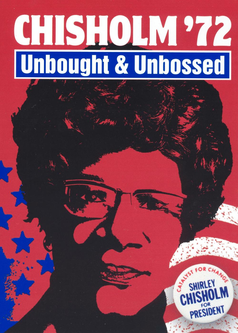 Chisholm `72: Unbought & Unbossed,  Dir. Shola Lynch, 2004.