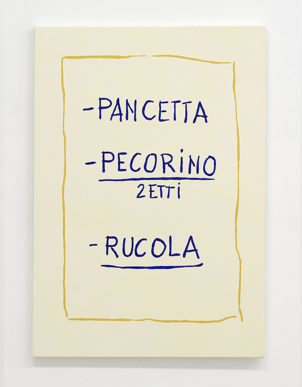 """PancettaPecorino2ettiRucola"", 2016, Acrylic on Canvas, cm 95x70  – Courtesy Frutta, Rome  – Photo by Roberto Apa"